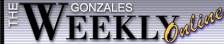 Gonzales Weekly